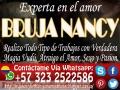 AMARRES PARA AMORES IMPOSIBLES CON LA MAESTRA NANCY WHATSAPP +573232522586 CONSULTA YA