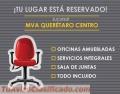 RENTA DE OFICINAS EJECUTIVAS EN QUERÉTARO