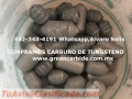 CARBURO DE TUNGSTENO COMPRA VENTA EN LEON, RECOLECCION Y PAGO INMEDIATO