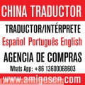 Traductor e Interprete chino-Espanol en shenzhen Hongkong